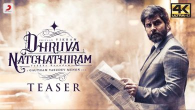 Photo of Dhruva Natchathiram – Official Teaser