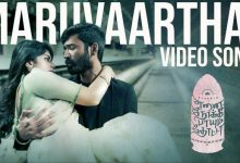 Photo of Maruvaarthai – Video Song From Enai Noki Paayum Thota